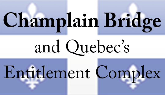 Champlain-Bridge-and-Quebecs-Entitlement-Complex