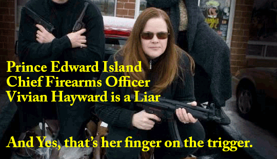 Prince-Edward-Island-Chief-Firearms-Officer-Vivian-Hayward-is-a-Liar