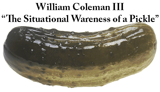 William-Coleman-III-Situational-Awareness-of-a-Pickle