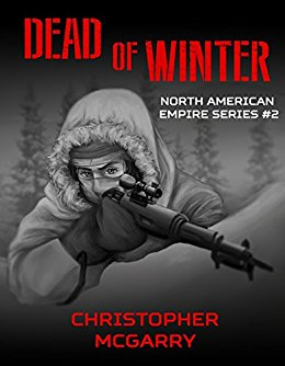 Dead of Winter (North American Empire Series Book 2)