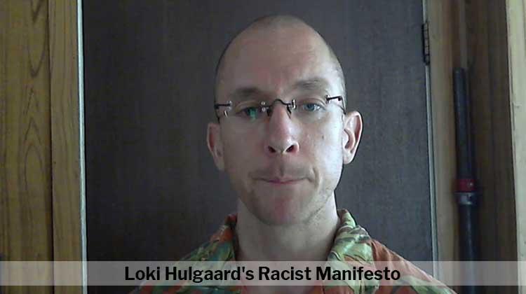 Loki Hulgaard's Racist Manifesto