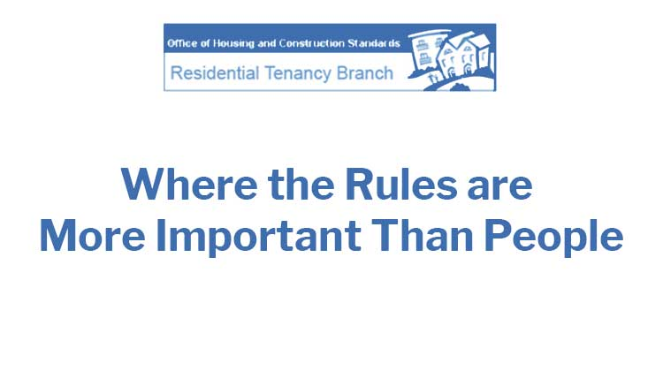 Residential Tenancy Branch Where The Rules Are More Important Than People
