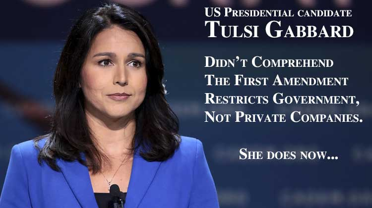 Tulsi Gabbard, her Google Lawsuit and the First Amendment