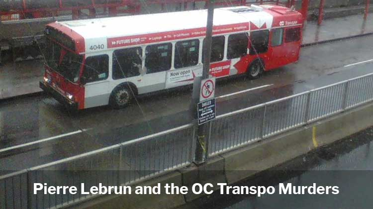 Pierre Lebrun and the OC Transpo Murders