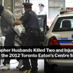 Christopher Husbands 2012 Toronto Eaton's Centre Murders