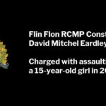 Flin Flon RCMP Constable David Mitchel Eardley Charged with Assault