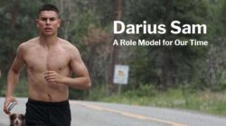 Darius Sam - A Role Model for Our Time