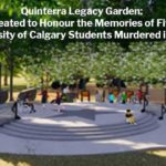 Matthew de Grood: Five Murdered University of Calgary Students Honoured by Quinterra Legacy Garden