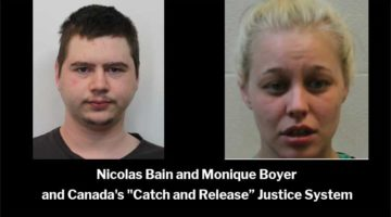 """Nicolas Bain and Monique Boyer Canada's """"Catch and Release"""" Justice System"""