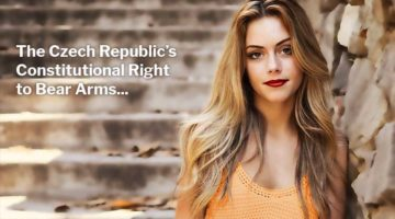Czech Republic's Constitutional Right to Bear Arms