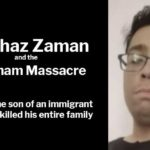 Menhaz Zaman and the 2019 Markham Massacre
