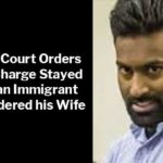 Supreme Court Orders Murder Charge Stayed Sri Lankan Immigrant Who Murdered His Wife