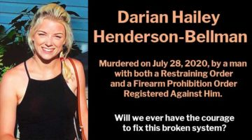 Darian Hailey Henderson-Bellman Murdered by Man with Restraining Order and Firearm Prohibition Order