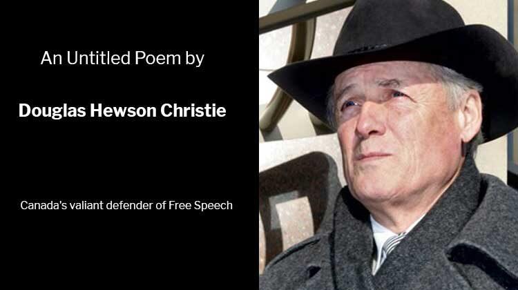Douglas Hewson Christie - Canada's Valiant Defender of Free Speech