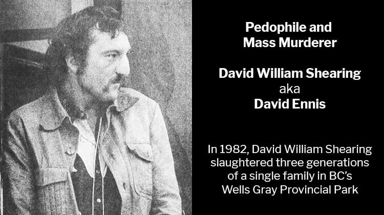 Pedophile David William Shearing Slaughtered Three Generations of a single family