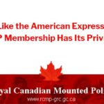 RCMP Membership Has Its Privileges