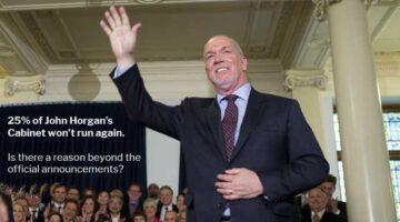 25 Percent of John Horgan's Cabinet Won't Run Again