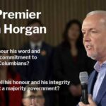 BC Premier John Horgan - Man of Integrity or Just Another Lying Politician