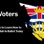 BC Voters - Get Your Mail-In Ballots Today