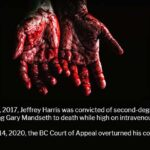 Jeffrey Harris: Murder Conviction Overturned by BC Court of Appeals