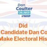 Did NDP Candidate Dan Coulter Just Make Electoral History in Chilliwack?