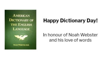 Noah Webster: Happy Dictionary Day