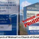 Church of Walmart vs Church of Christ