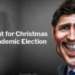 Justin Trudeau: All I want for Christmas is a Pandemic Election. Image credit: DonkeyHotey | https://www.flickr.com/photos/47422005@N04/49640109633