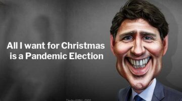 Justin Trudeau: All I want for Christmas is a Pandemic Election. Image credit: DonkeyHotey   https://www.flickr.com/photos/47422005@N04/49640109633