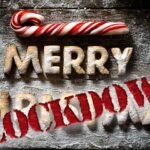 Merry Lockdown Christmas!