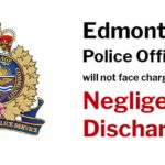Edmonton Police Officer will not face charges for Negligent Discharge