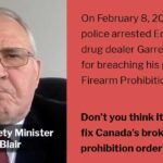 Bill Blair: Edmonton Drug Dealer Busted for Violating Firearms Prohibition Order