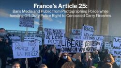 France Article 25 Bans Media and Public from Photographing Police