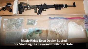 Maple Ridge Drug Dealer Busted for Violating His Firearm Prohibition Order