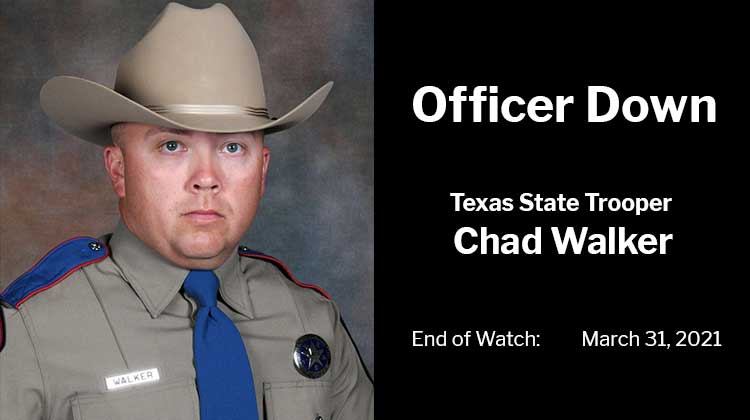 Officer Down Texas State Trooper Chad Walker