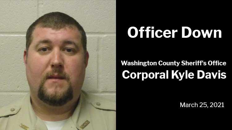 Officer Down: Washington County Sheriff's Office Corporal Kyle Jeffrey Davis