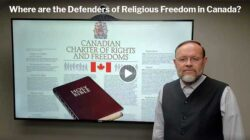Where are the Defenders of Religious Freedom in Canada?