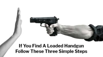 If You Find a Loaded Handgun Follow These Three Simple Steps