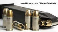Loaded Firearms and Children Don't Mix
