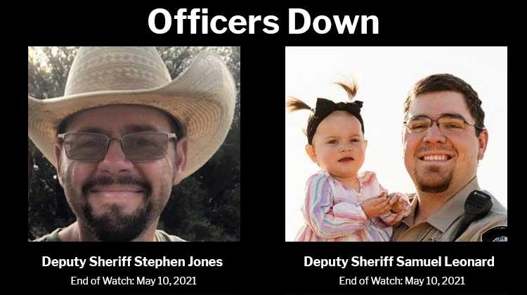 Officers Down Deputy Sheriffs Samuel Leonard and Stephen Jones