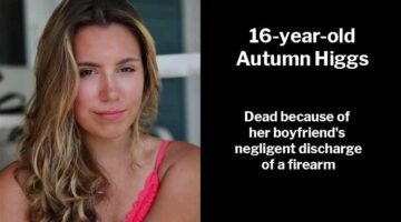 16-year-old Autumn Higgs: She died because of her boyfriend's negligent discharge of a firearm