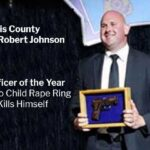 Sergeant Robert Johnson: Former Officer of the Year Confesses to Child Rape Ring