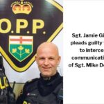 OPP Sergeant Jamie Gillespie Pleads Guilty to attempting to intercept private communications